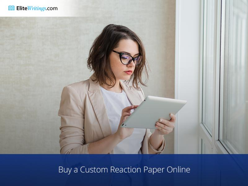 Buy a Custom Reaction Paper Online
