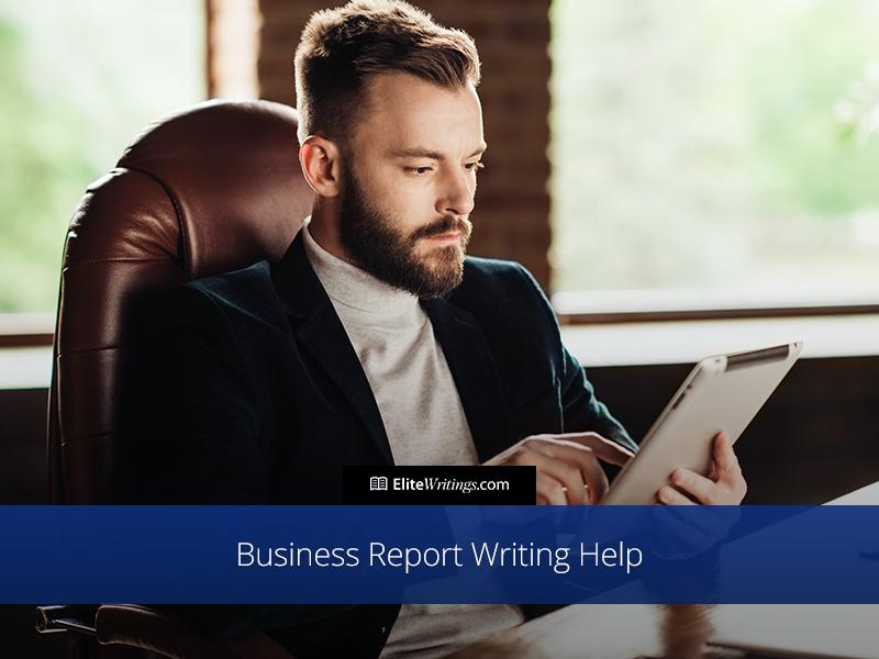 Business Report Writing Help Online