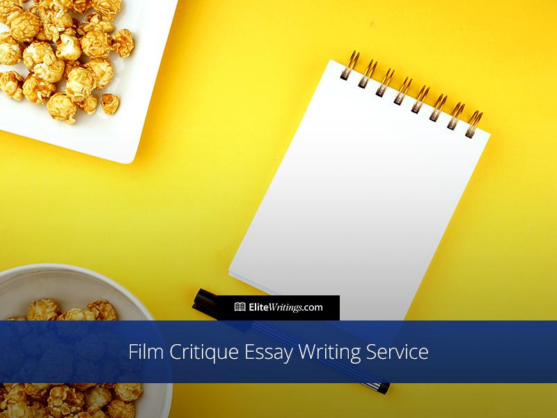Custom Film Critique Essay Writing Service