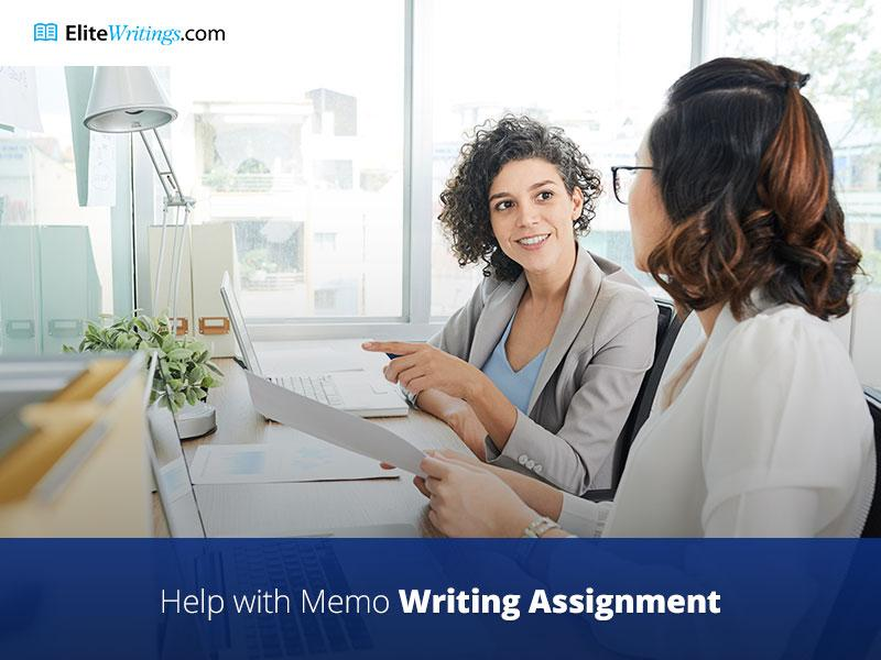 Elite Help with Memo Writing Assignments