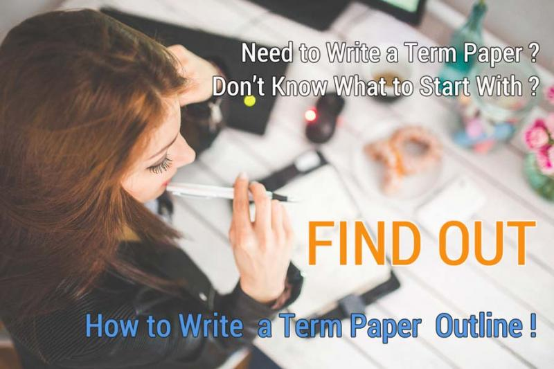 how to write a term paper outline