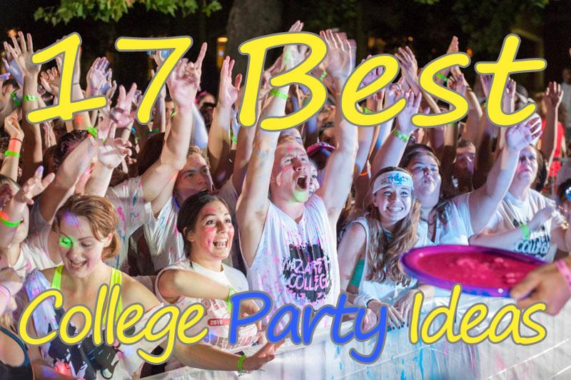 Best College Party Ideas