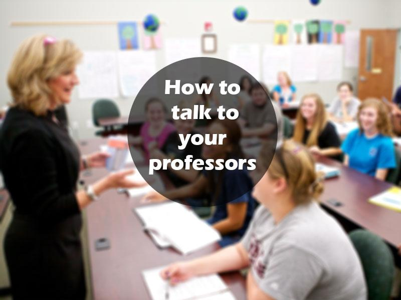How to Speak with Your Professor the Right Way