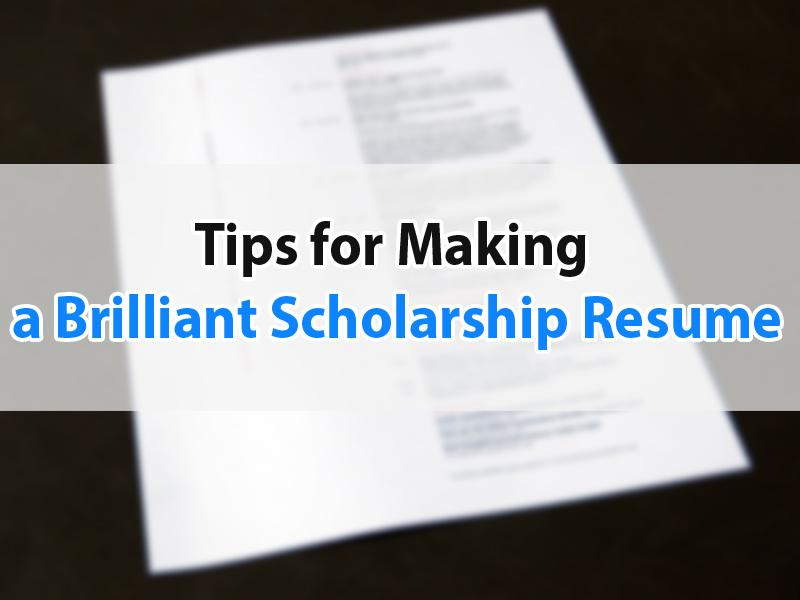 How to Write a Brilliant Scholarship Resume