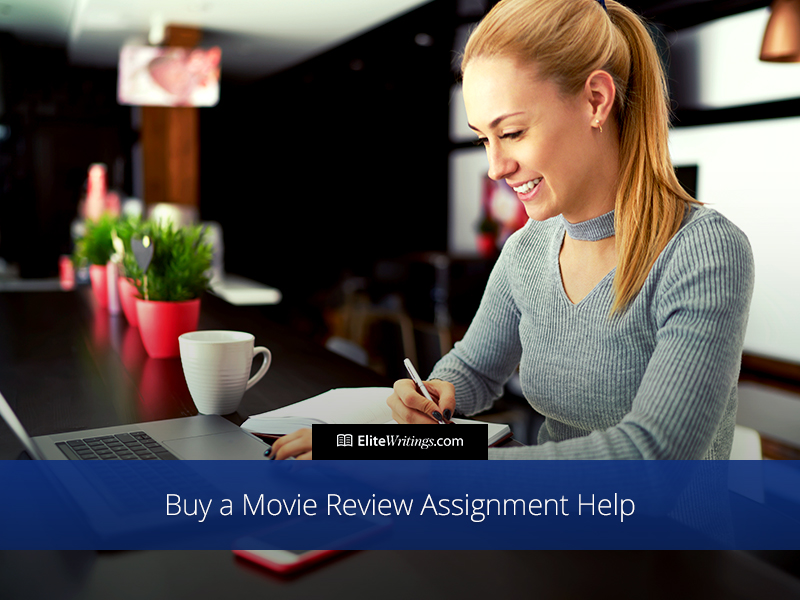 Buy a Movie Review Assignment Help