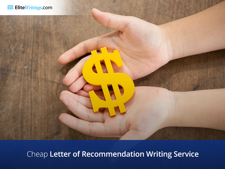 Cheap Letter of Recommendation Writing Service