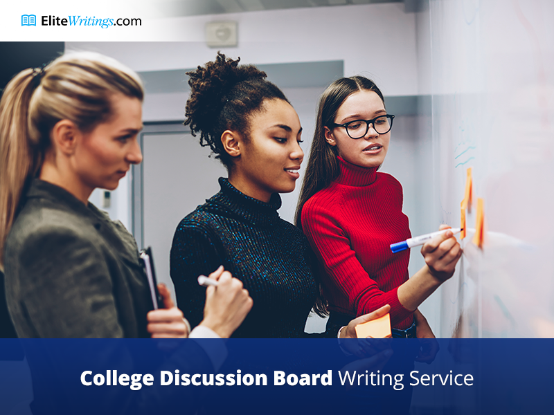 College Discussion Board Writing Service