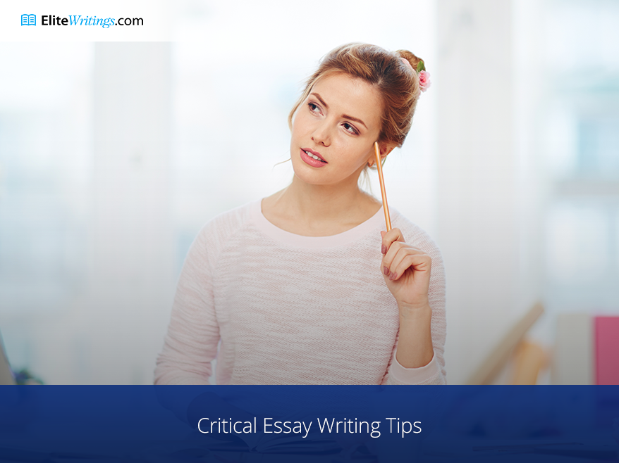 Critical Essay Writing Tips