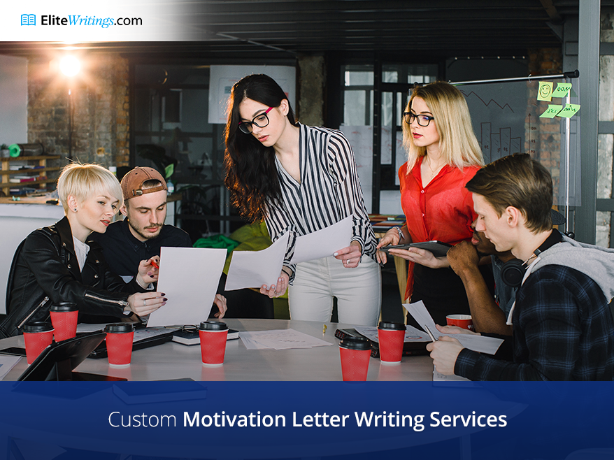 Custom Motivation Letter Writing Services