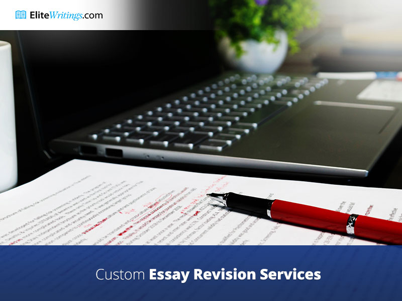 Elite Custom Essay Revision Services