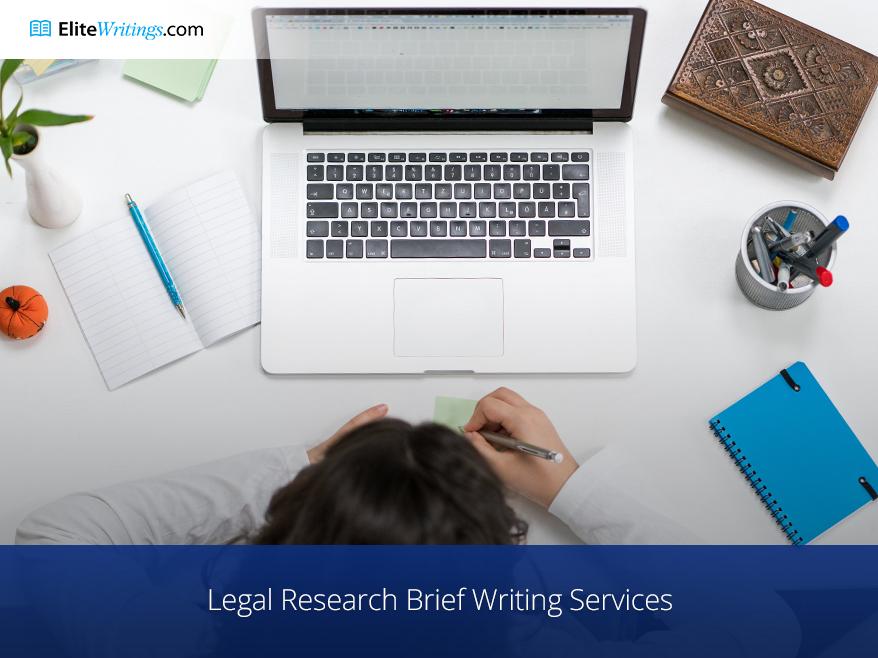 Legal Research Brief Writing Services