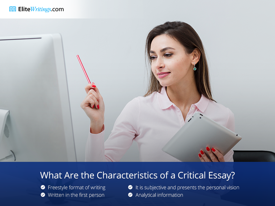 What Are the Characteristics of a Critical Essay