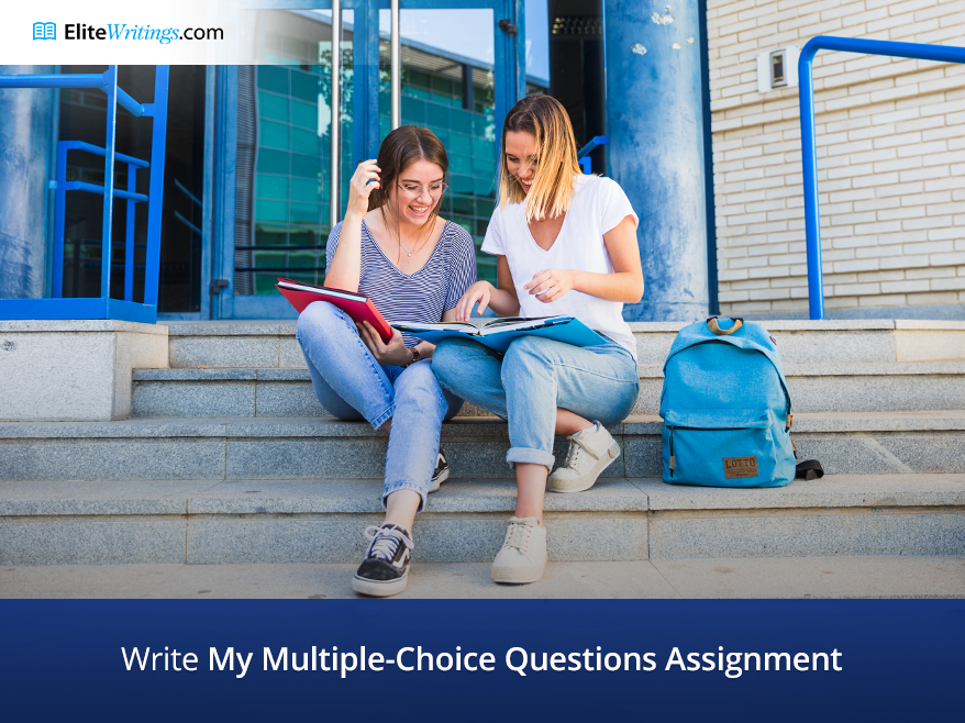 Write My Multiple-Choice Questions Assignment
