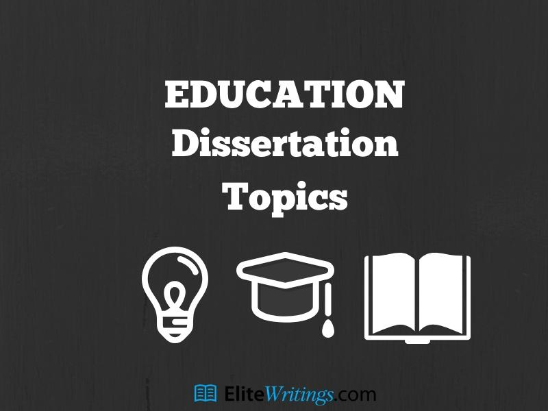 Dissertation Topics in Education on Elite Writings