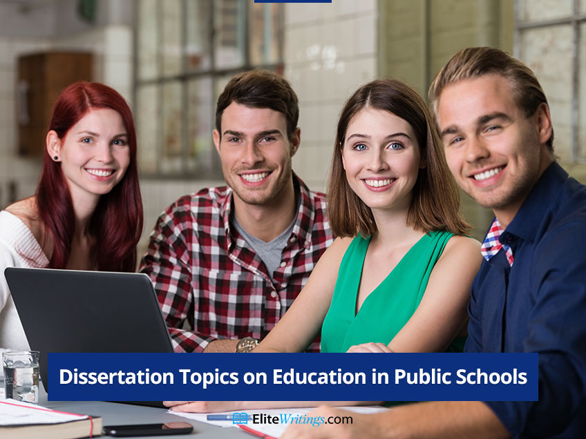 Dissertation Topics on Education in Public Schools