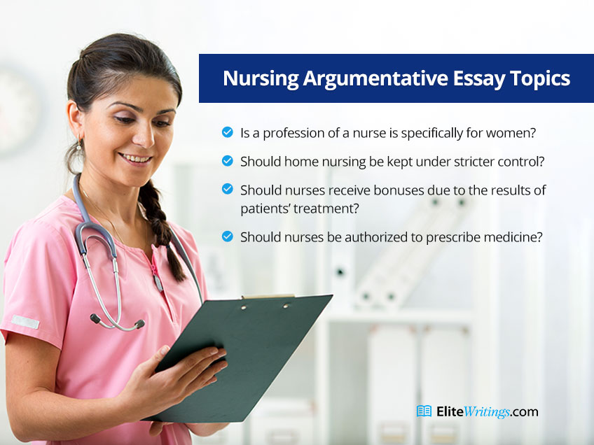 Nursing Argumentative Essay Topics