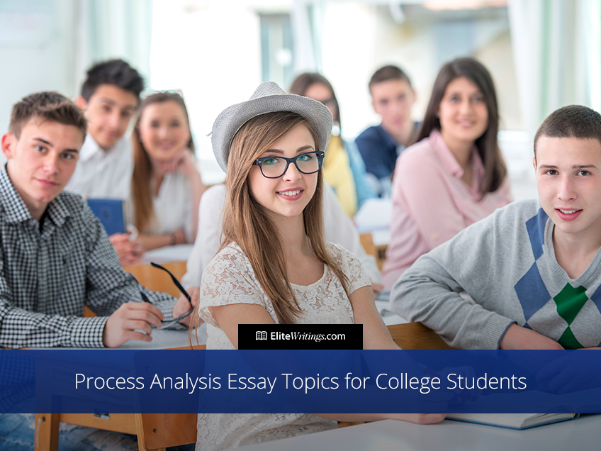 Process Analysis Essay Topics for College Students