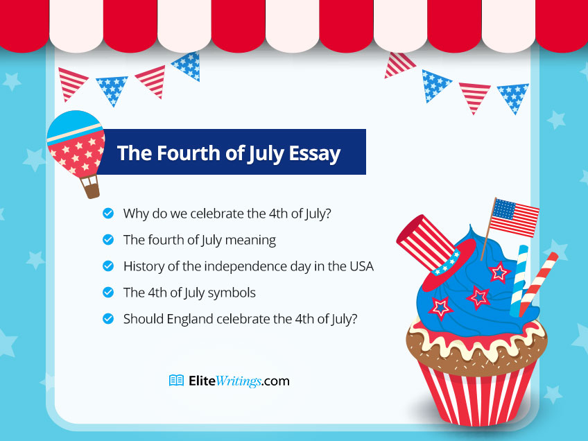 5 Questions for the 4th of July Essay Writing